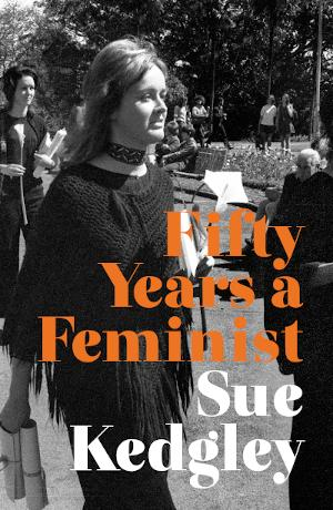 Cover of 'Fifty Years a Feminist'